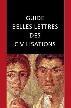 Guides Belles Lettres des civilisations