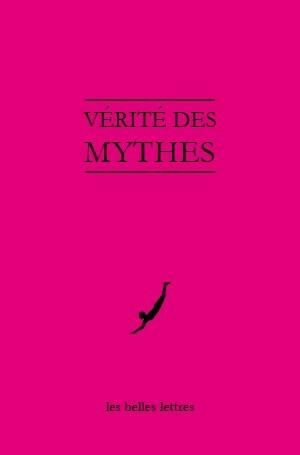 Vérité des mythes