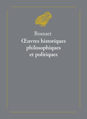 Œuvres historiques, philosophiques et politiques