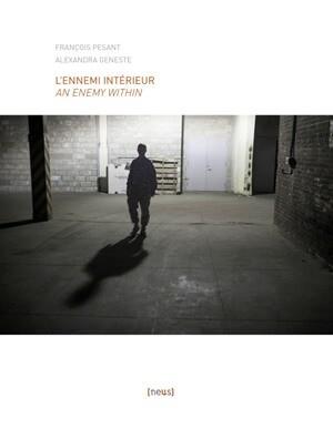 L'Ennemi intérieur / An Enemy Within