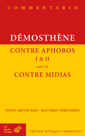 Contre Aphobos I et II suivi de Contre Midias