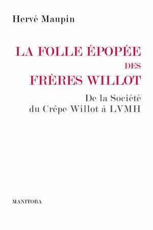 La folle épopée des frères Willot