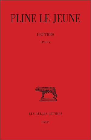 Lettres. Livre X