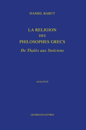 La Religion des philosophes grecs