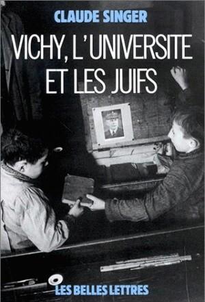 Vichy, l'Université et les juifs