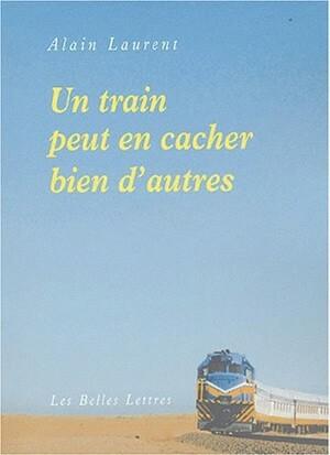 Un Train peut en cacher bien d'autres