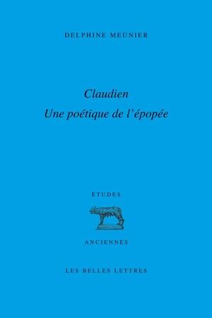 Claudien : une poétique de l'épopée