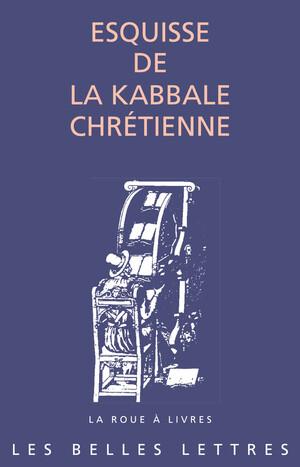 Esquisse de la kabbale chrétienne