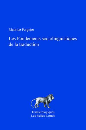 Fondements sociolinguistiques de la traduction