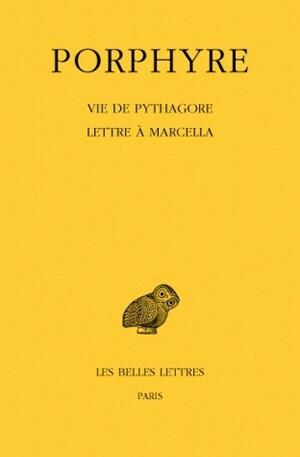 Vie de Pythagore - Lettre à Marcella