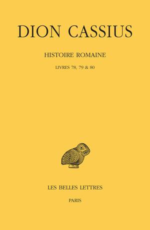 Histoire romaine. Livres 78, 79 & 80