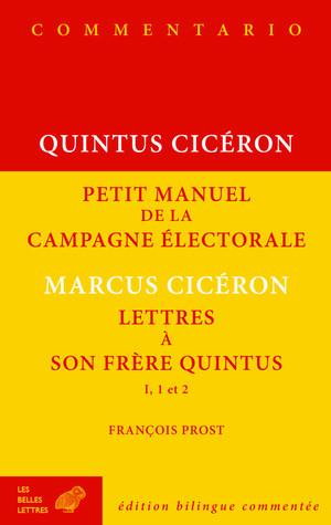 Petit manuel de la campagne électorale et Lettres à son frère Quintus