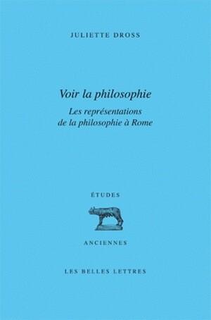 Voir la philosophie. Les représentations de la philosophie à Rome