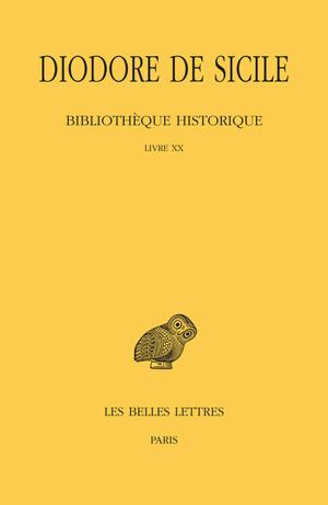 Bibliothèque historique. Tome XV : Livre XX