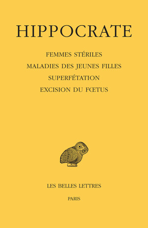 Tome XII, 4e partie : Femmes stériles - Maladies des jeunes filles - Superfétation - Excision du fœtus