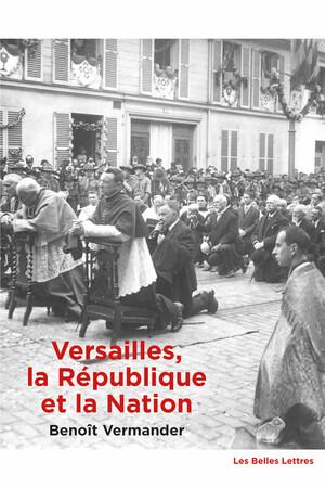 Versailles, la République et la Nation