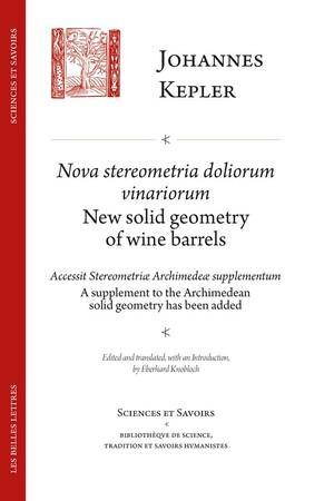 Nova Stereometria dolorium vinariorum / New solid geometry of Wine Barrels