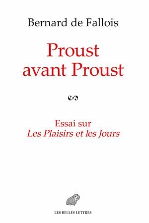 Proust avant Proust