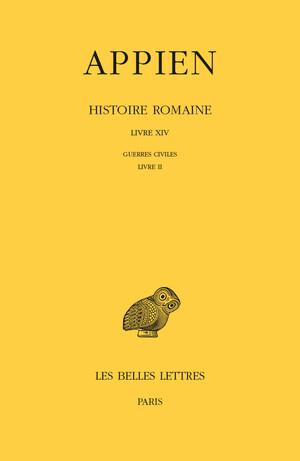 Histoire romaine. Tome IX, Livre XIV : Guerres civiles, Livre II