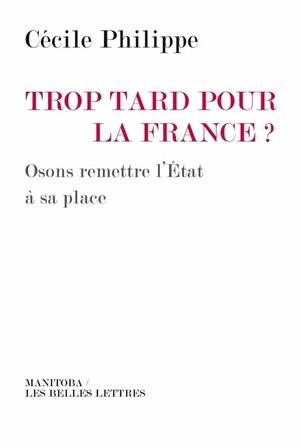 Trop tard pour la France ?