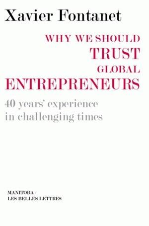 Why we should trust global entrepreneurs