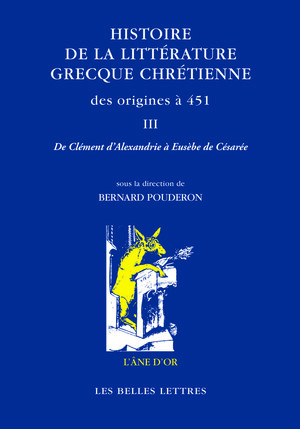 Histoire de la littérature grecque chrétienne des origines à 451, T. III
