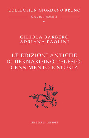 Le edizioni antiche di Bernardino Telesio : Censimento e storia