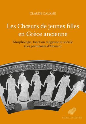 Les Chœurs de jeunes filles en Grèce ancienne