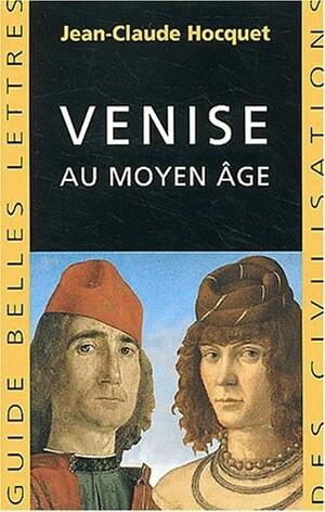 Venise au Moyen Age