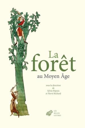 La Forêt au Moyen Âge