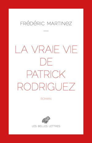 La Vraie vie de Patrick Rodriguez